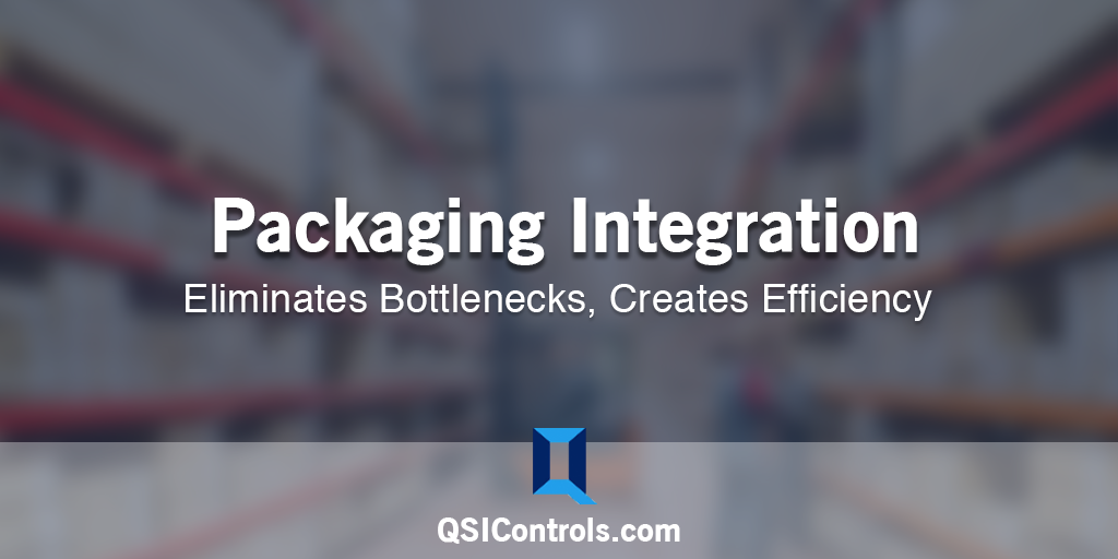 Packaging Integration Eliminates Bottlenecks, Creates Efficiency