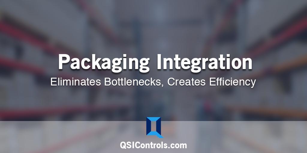 Packaging Integration Eliminates Bottlenecks, Creates Efficiency
