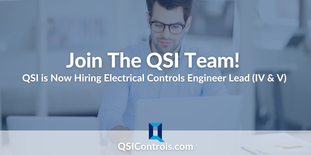 Now Hiring: Electrical Controls Engineer Lead IV & V